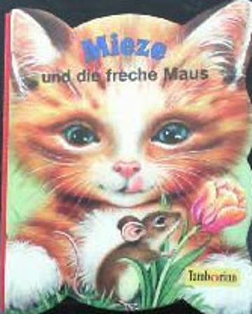 Mieze und die freche Maus