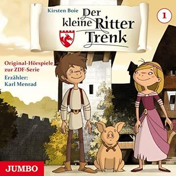 Der kleine Ritter Trenk, Folge 01