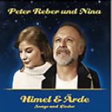 Reber Peter und Nina - Himel und Aerde