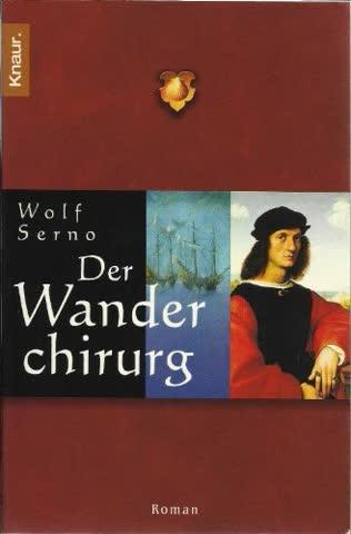Der Wanderchirurg ; 9783426621646