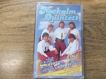 Nockalm Quintett - Der Sommerwind Will Keine Tränen Seh'N [Musikkassette]