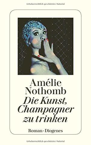 Die Kunst, Champagner zu trinken (detebe)