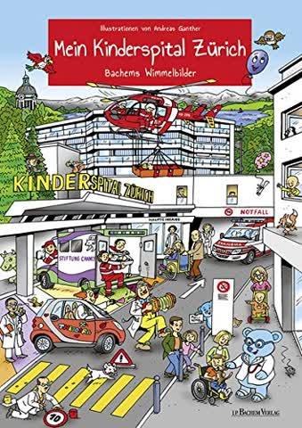 Mein Kinderspital Zürich: Bachems Wimmelbilder