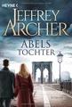 Abels Tochter: Kain und Abel 2 Roman (Kain-Serie, Band 2)