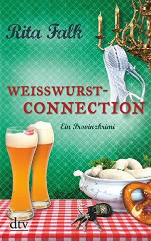 Weißwurstconnection: Der achte Fall für den Eberhofer Ein Provinzkrimi (Franz Eberhofer, Band 8)