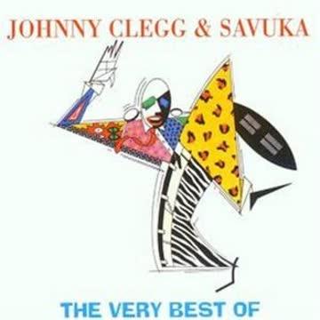 Johnny & Savuka Clegg - The Very Best of