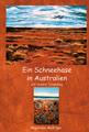 Ein Schneehase in Australien auf seinem Traumweg