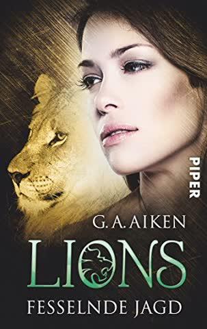 Lions - Fesselnde Jagd (Band 8)