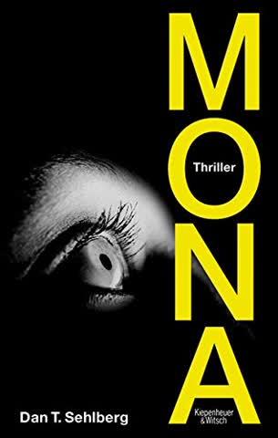 Mona: Thriller