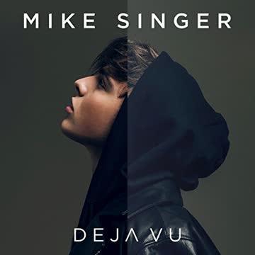 Mike Singer - Deja Vu