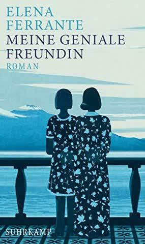 Meine geniale Freundin: Band 1 der Neapolitanischen Saga (Kindheit und frühe Jugend) (suhrkamp taschenbuch)