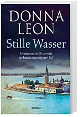 Stille Wasser - Commissario Brunettis sechsundzwanzigster Fall