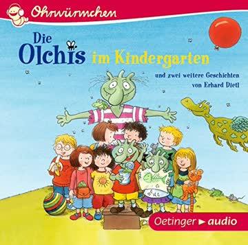 Die Olchis im Kindergarten und zwei weitere Geschichten
