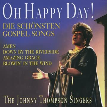 Johnny Thompson Singers - Oh Happy Day