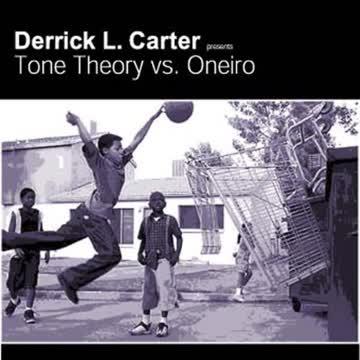 Derrick l.Carter Presents Tone Theory Vs.Oneiro - Poverty de Luxe