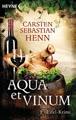 Aqua et Vinum: Eifel-Krimi