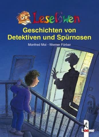 Leselöwen-Geschichten von Detektiven und Spürnasen: Leseleiter-Aktion