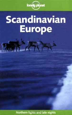 Scandinavian Europe (Lonely Planet Scandinavia)