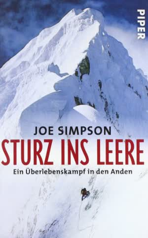Sturz ins Leere: Ein Überlebenskampf in den Anden (Piper Taschenbuch, Band 30060)