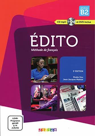 Édito B2 (3° édition): Livre de l'élève + CD audio + DVD