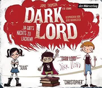 Dark Lord ... da gibt's nichts zu lachen!!: Band 1