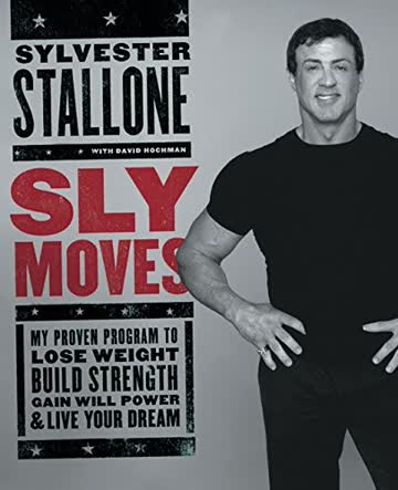 Sly Moves by Stallone, Sylvester ( Author ) ON Jun-02-2005, Hardback