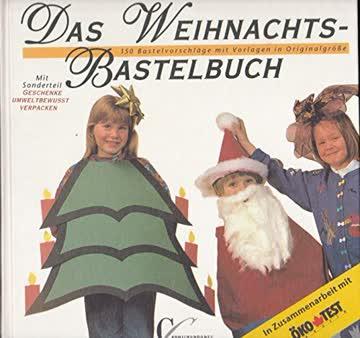 Das Weihnachts-Bastelbuch