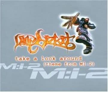 Limp Bizkit - Take a Look Around (Theme from MI: 2)