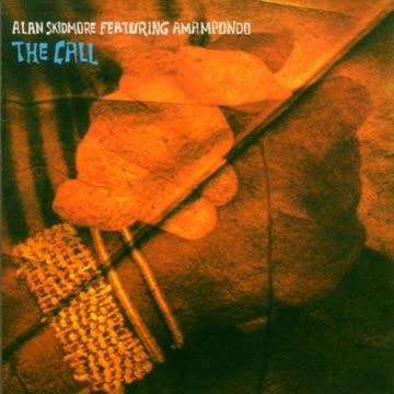 Alan Skidmore - The Call