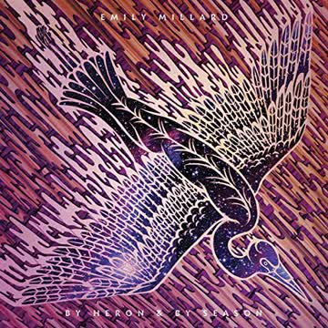 Emily Millard - By Heron & By Season