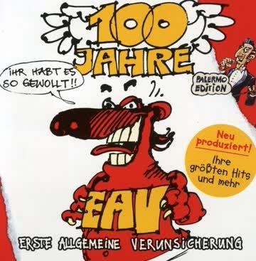 Eav - 100 Jahre Eav ...Ihr..