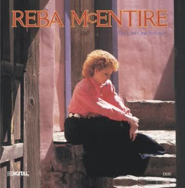 Reba Mcentire - Last One to Know,the