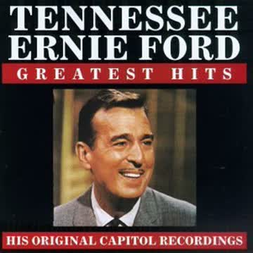 Tennessee Ernie Ford - Greatest Hits