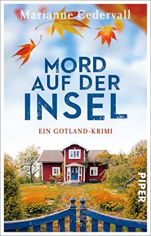 Mord auf der Insel: Ein Gotland-Krimi