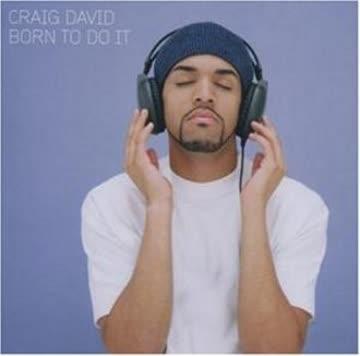 Craig David - Born to Do It