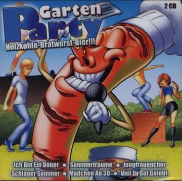 Various - Garten Party - Holzkohle, Bratwurst, Bier - 2 CD