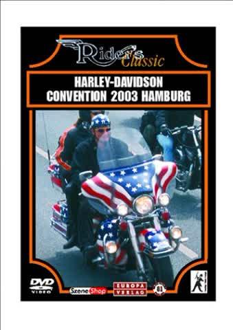 Rider's Classic Series - Harley-Davidson Convention 2003 Hamburg