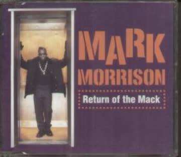 Mark Morrison - Return of the Mack/Return of T