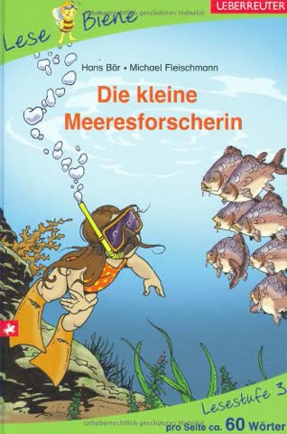 Die kleine Meeresforscherin: Lesebiene Stufe 3