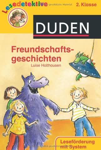 Freundschaftsgeschichten: 2. Klasse. Leseförderung mit System
