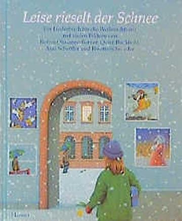 Leise rieselt der Schnee: Ein Liederbuch zur Weihnachtszeit by Berner, Rotrau...