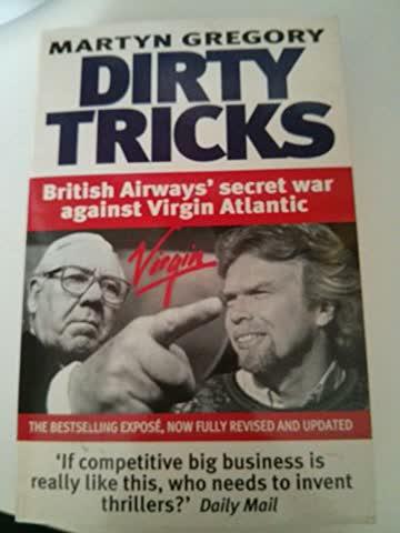 Dirty Tricks: British Airways' Secret War Against Virgin Atlantic