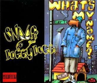 Snoop Dogg - What's My Name [UK-Import]