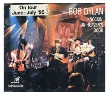 Bob Dylan - Knockin' On Heaven's Door