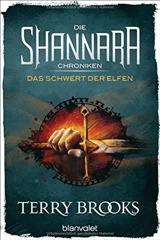 Die Shannara-Chroniken - Das Schwert der Elfen: Roman