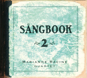 Marianne Racine Quartet - Sångbook 2