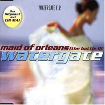 Watergate - Maid of Orleans (the Battle 2)