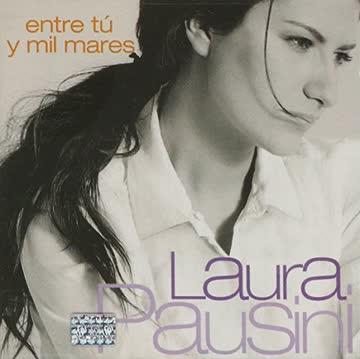 Laura Pausini - Entre Tu Mil Mares (Spanisch Version)