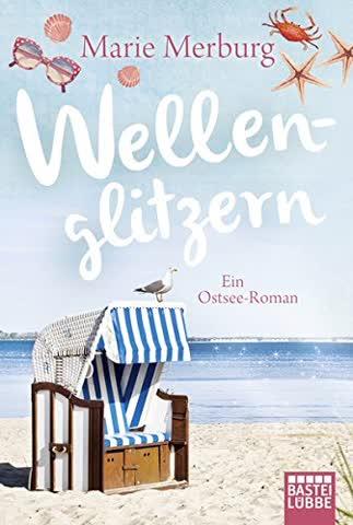 Wellenglitzern: Ein Ostsee-Roman