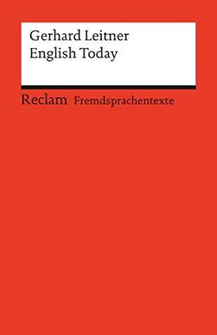 English Today: Introducing the Varieties of English around the World (Fremdsprachentexte) (Reclams Universal-Bibliothek, Band 19849)